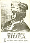 """Tekst ksi��ki J�zefa Pi�sudskiego """"Bibu�a"""" by� drukowany po raz pierwszy w 1903 r. Jedno z wyda� podziemnych: Wydawnictwo Panaceum 1988. 15 x 10 cm, 161 s."""